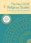 Image for The New GCSE Religious Studies Course for Catholic Schools