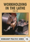 Image for Workholding in the Lathe