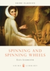 Image for Spinning and spinning wheels