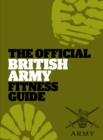 Image for The official British Army fitness guide