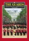 Image for The Guards Plus : Changing of the Guard - Trooping the Colour - The Regiments