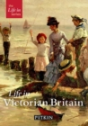 Image for Life in Victorian Britain