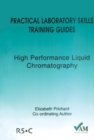 Image for Practical Laboratory Skills Training Guides : High Performance Liquid Chromatography