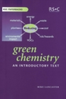 Image for Green chemistry  : an introductory text