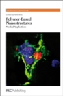 Image for Polymer-based nanostructures  : medical applications