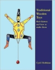 Image for Traditional Wooden Toys : Their History and How to Make Them