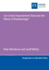 Image for Can school improvement overcome the effects of disadvantage?