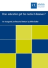 Image for Does education get the media it deserves?