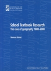 Image for School Textbook Research : The case of geography 1800-2000