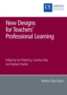 Image for New designs for teachers' professional learning