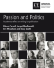 Image for Passion and politics: academics reflect on writing for publication