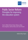 Image for Public sector reform: principles for improving the education system : 30