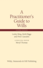 Image for A practitioner's guide to wills