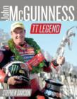 Image for John McGuinness : Isle of Man TT Legend - New & Updated Edition, Road Racing Legends 6