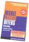 Image for Degree course offers  : the only comprehensive guide on entry to UK universities and colleges including the new UCAS tariff