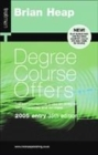 Image for Degree course offers  : the comprehensive guide on entry to UK universities and colleges : 2005 Entry