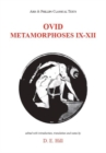 Image for Ovid: Metamorphoses Books IX-XII