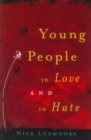 Image for Young people in love and in hate