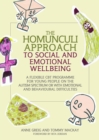 Image for The Homunculi approach to social and emotional wellbeing: a flexible CBT programme for young people on the autism spectrum or with emotional and behavioural difficulties