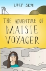 Image for The adventure of Maisie Voyager