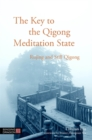 Image for The key to the Qigong meditation state: Rujing and still Qigong