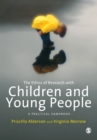 Image for The ethics of research with children and young people  : a practical handbook
