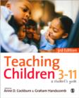 Image for Teaching children 3-11  : a student's guide