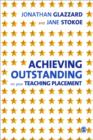 Image for Achieving outstanding on your teaching placement  : early years and primary school-based training