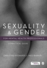 Image for Sexuality & gender for mental health professionals  : a practical guide