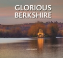 Image for Glorious Berkshire