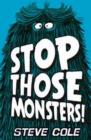 Image for Stop those monsters!