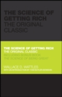 Image for The science of getting rich: the original classic ; includes bonus book, The science of being great