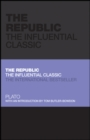 Image for The Republic: The Influential Classic