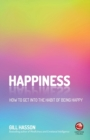 Image for Happiness  : how to get into the habit of being happy