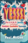 Image for Yesss!  : the SUMO secrets to being a positive, confident teenager