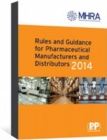 Image for Rules and Guidance for Pharmaceutical Manufacturers and Distributors (Orange Guide) 2014