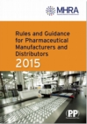 Image for Rules and guidance for pharmaceutical manufacturers and distributors 2015