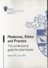 Image for Medicines, ethics and practice  : the professional guide for pharmacists