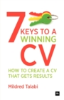 Image for 7 keys to a winning CV  : how to create a CV that gets results