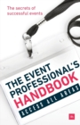 Image for The Event Professional's Handbook: The Secrets of Successful Events