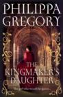 Image for The kingmaker's daughter