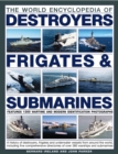 Image for World Encyclopedia of Destroyers, Frigates & Submarines