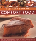 Image for Best-Ever Book of Comfort Food : Just like mother used to make: 150 heart-warming dishes shown in over 200 evocative photographs