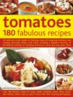 Image for Tomatoes  : 180 fabulous recipes