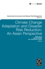 Image for Climate change adaptation and disaster risk reduction: Asian perspectives