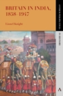 Image for Britain in India, 1858-1947
