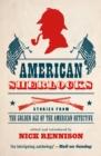 Image for American Sherlocks