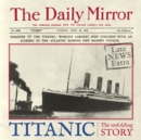 Image for Titanic  : the unfolding story