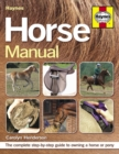 Image for Haynes horse manual  : the complete guide to owning a horse or pony