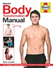Image for Haynes body transformation manual  : the ultimate 12-week workout plan suitable for women and men